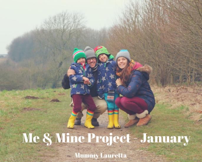 Me & Mine January blog