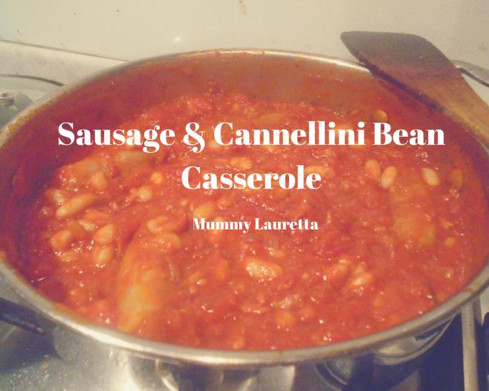 Sausage & Cannellini Bean Casserole blog